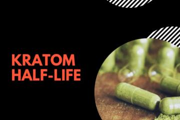 Kratom Half life